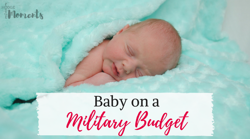 Baby on a Military Budget