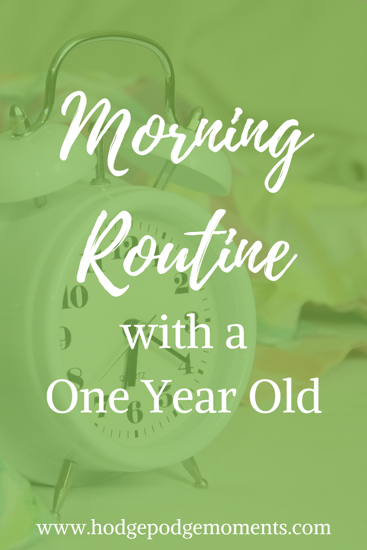 Morning routine with a one year old