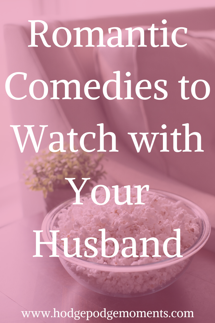 Some of our favorite romantic comedies to watch together. Even my husband enjoys these!