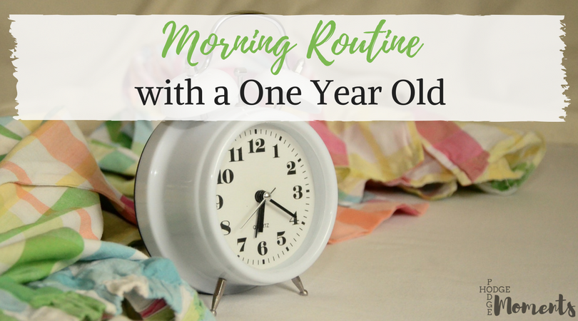 My Morning Routine with a One Year Old