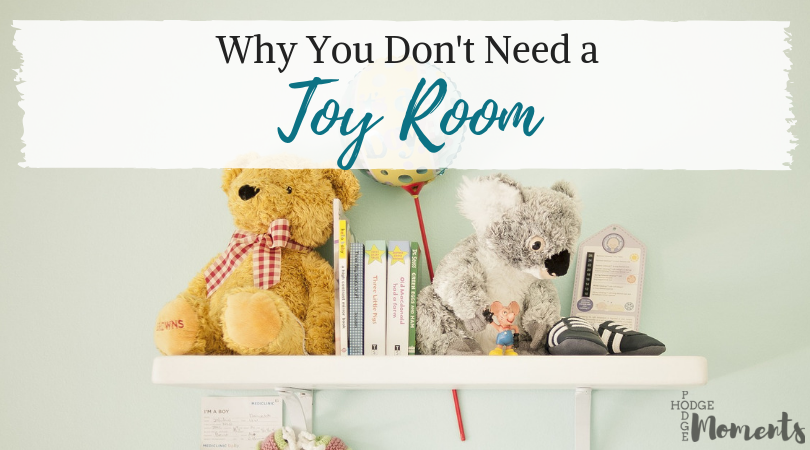 Why You Don't Need a Toy Room
